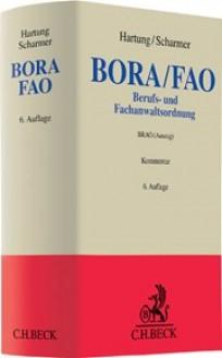 Berufs- und Fachanwaltsordnung. BORA/FAO Kommentar