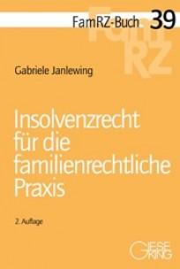 Insolvenzrecht für die familienrechtliche Praxis