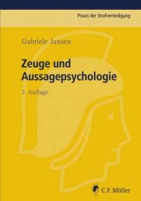 Zeuge und Aussagepsychologie