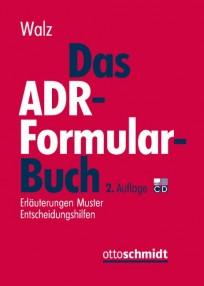 Das ADR-Formularbuch