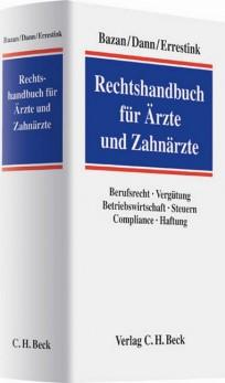 Rechtshandbuch für Ärzte und Zahnärzte