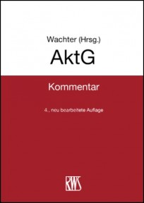 AktG - Kommentar zum Aktiengesetz