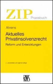 Aktuelles Privatinsolvenzrecht