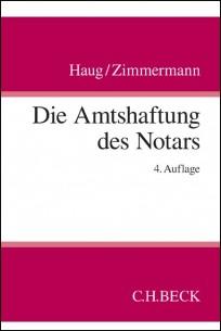 Die Amtshaftung des Notars