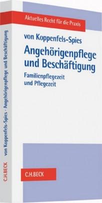 Angehörigenpflege und Beschäftigung