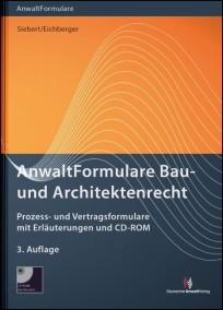 AnwaltFormulare Bau- und Architektenrecht, mit CD-ROM