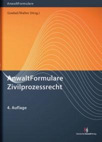 AnwaltFormulare Zivilprozessrecht, mit CD-ROM
