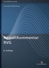 AnwaltKommentar RVG. Rechtsanwaltsvergütungsgesetz