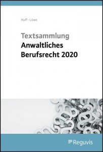 Textsammlung anwaltliches Berufsrecht