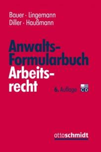 Anwaltsformularbuch Arbeitsrecht, mit CD-ROM