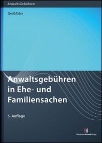 Anwaltsgebühren in Ehe- und Familiensachen