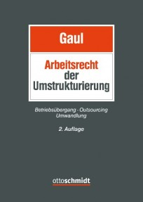 Arbeitsrecht der Umstrukturierung