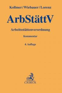 Arbeitsstättenverordnung (ArbStättV). Kommentar