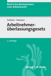Arbeitnehmerüberlassungsgesetz (AÜG). Kommentar