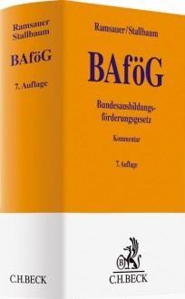 Bundesausbildungsförderungsgesetz: BAföG-Kommentar