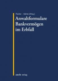 Anwaltformulare Bankvermögen im Erbfall