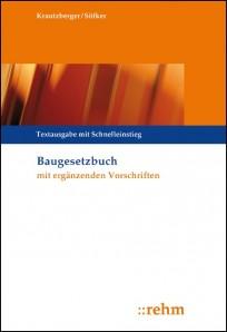 Baugesetzbuch mit ergänzenden Vorschriften