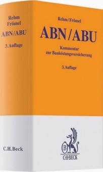 Bauleistungsversicherung. ABN- und ABU-Kommentar