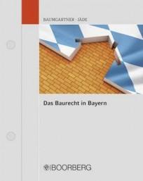 Das Baurecht in Bayern