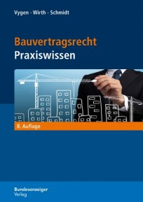 Bauvertragsrecht Praxiswissen