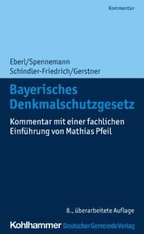Bayerisches Denkmalschutzgesetz. Kommentar