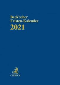 Beck'scher Fristen-Kalender 2021