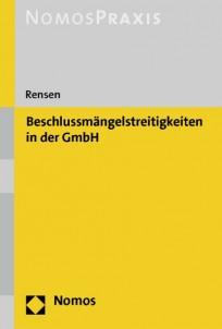 Beschlussmängelstreitigkeiten in der GmbH