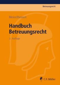 Handbuch Betreuungsrecht