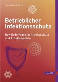 Betrieblicher Infektionsschutz