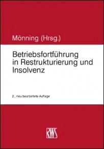 Betriebsfortführung in Restrukturierung und Insolvenz