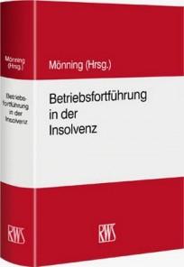 Betriebsfortführung in der Insolvenz