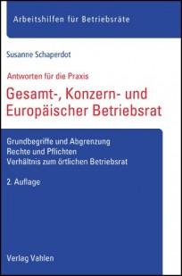 Gesamt-, Konzern- und Europäischer Betriebsrat