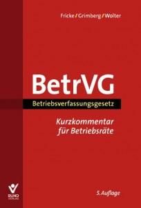 Betriebsverfassungsgesetz - Kurzkommentar für Betriebsräte