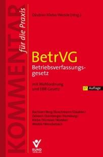 BetrVG Betriebsverfassungsgesetz. Kommentar