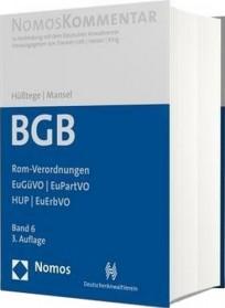 BGB-Gesamtausgabe Band 6: Rom-Verordnungen - EuGüVO - EuPartVO - HUP - EuErbVO