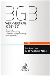 BGB Werkvertrag §§ 635 - 651 Kommentar