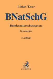 Bundesnaturschutzgesetz (BnatSchG). Kommentar