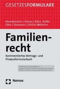 Familienrecht. Kommentiertes Vertrags- und Prozessformularbuch, mit CD-ROM