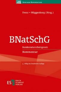 BNatSchG. Bundesnaturschutzgesetz Kommentar