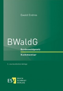 BWaldG - Bundeswaldgesetz. Kommentar