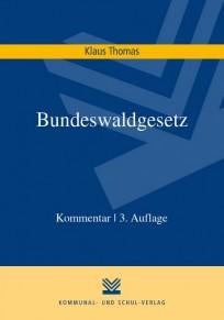 Bundeswaldgesetz. Kommentar