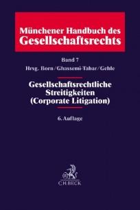 Gesellschaftsrechtliche Streitigkeiten (Corporate Litigation)
