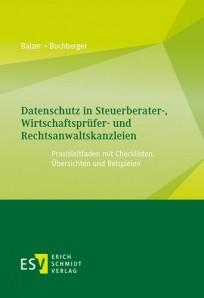Datenschutz in Steuerberater-, Wirtschaftsprüfer- und Rechtsanwaltskanzleien