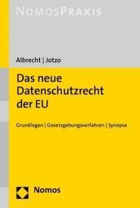 Das neue Datenschutzrecht der EU