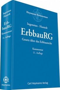 ErbbauRG - Gesetz über das Erbbaurecht. Kommentar