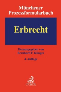 Münchener Prozessformularbuch - Erbrecht