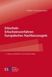 Erbschein - Erbscheinsverfahren - Europäisches Nachlasszeugnis