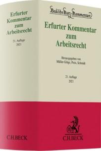 Erfurter Kommentar zum Arbeitsrecht 2021