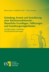 Gründung, Erwerb und Veräußerung einer Rechtsanwaltskanzlei