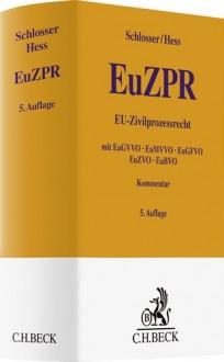 EU-Zivilprozessrecht. EuZPR-Kommentar